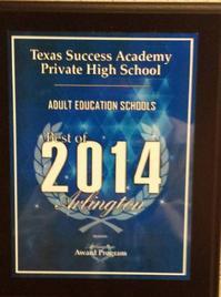Texas Success Academy won a award for Best Adult Education School